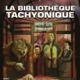 La Bibliothèque tachyonique est le nom d'une série de suppléments courts pour Tigres Volants; ce volume de 104 pages réunit les trois premiers volumes.
