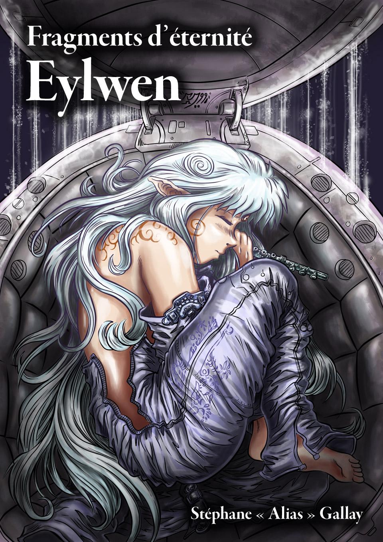 Erdorin, Fragments d'éternité: Eylwen (EPUB illustré)