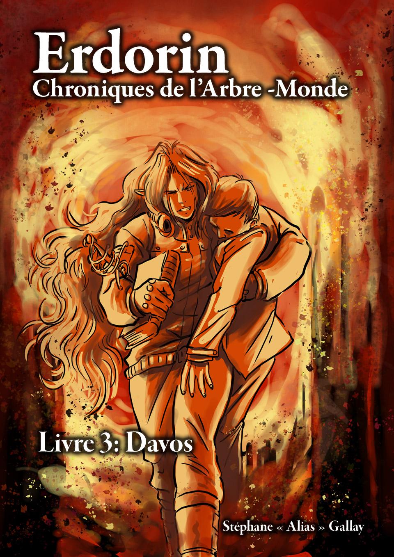 Erdorin, Chroniques de l'Arbre-monde, Livre 3: Davos (EPUB, illustré)