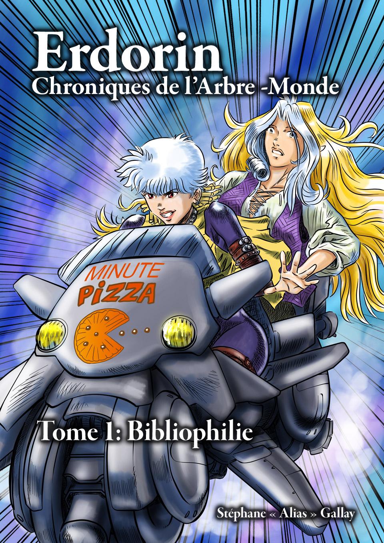 Erdorin, Chroniques de l'Arbre-monde, Tome 1: Bibliophilie (EPUB illustré)